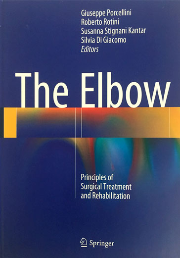 THE ELBOW - PRINCIPLES OF SURGICAL TREATMENT AND REHABILITATION